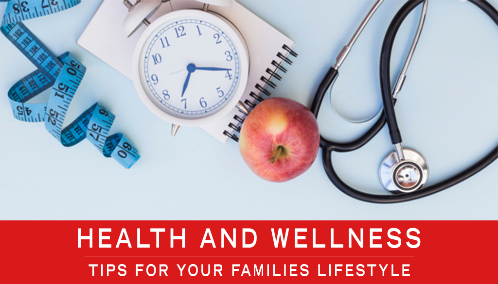 How to Make Health and Wellness part of your Families Lifestyle